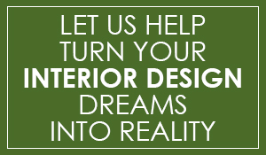 Let us turn your interior design dreams into reality!